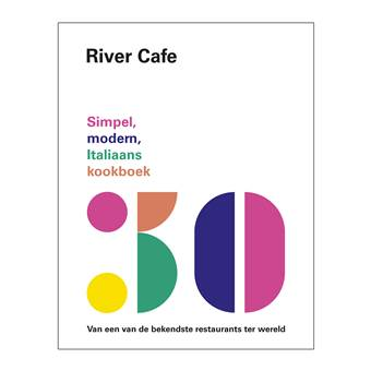 River Cafe 30 – Ruth Rogers |